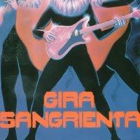 Gira Sangrienta (1980)
