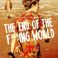 SERIES NETFLIX: THE END OF THE F***ING WORLD