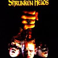 CABEZAS REDUCIDAS (SHRUNKEN HEADS, 1994)