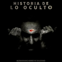 HISTORIA DE LO OCULTO (2020)